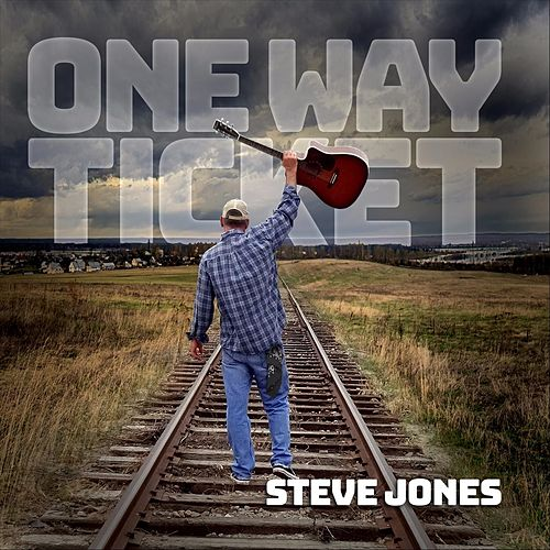 One Way Ticket by Steve Jones