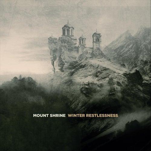 Winter Restlessness by Mount Shrine