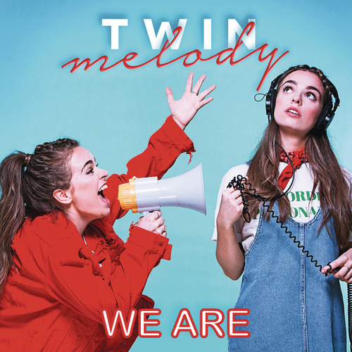 We Are (BSO Twin Melody Party) von Twin Melody