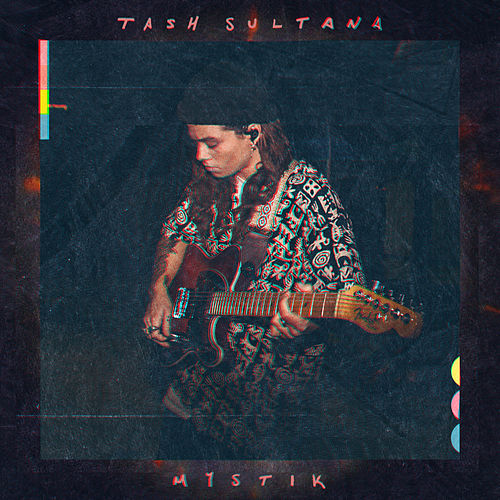 Mystik (Album Mix) by Tash Sultana