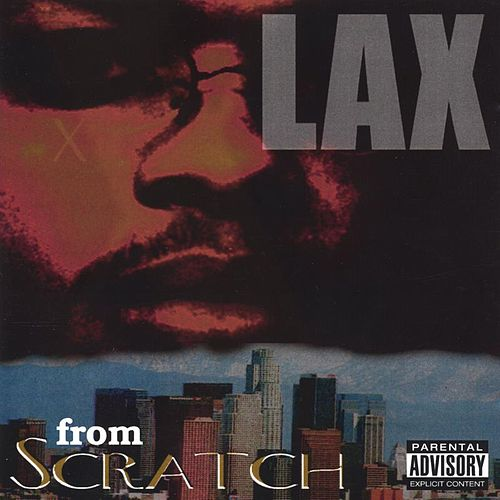From Scratch de LAX (Rap)