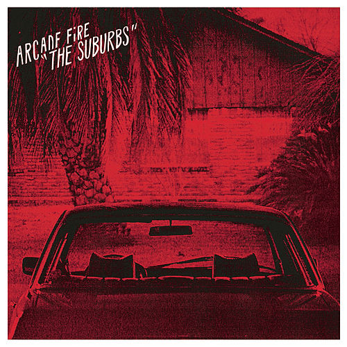 The Suburbs (Deluxe) von Arcade Fire