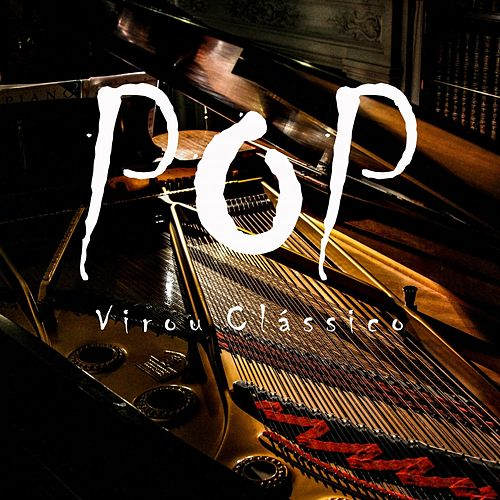 Pop Virou Clássico by Música Instrumental de I'm In Records