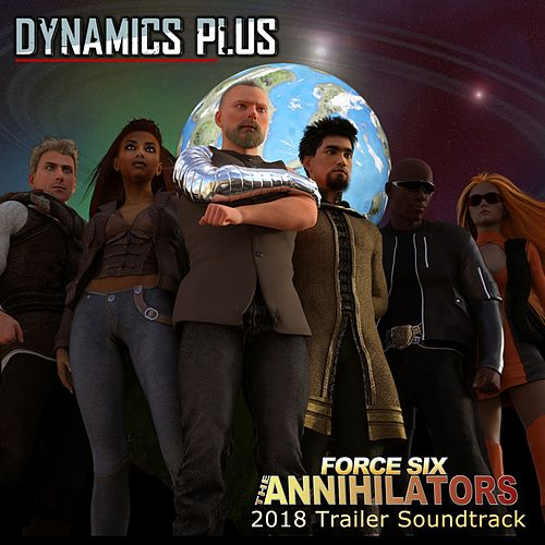 Force Six the Annihilators 2018 Trailer Soundtrack by Dynamics Plus