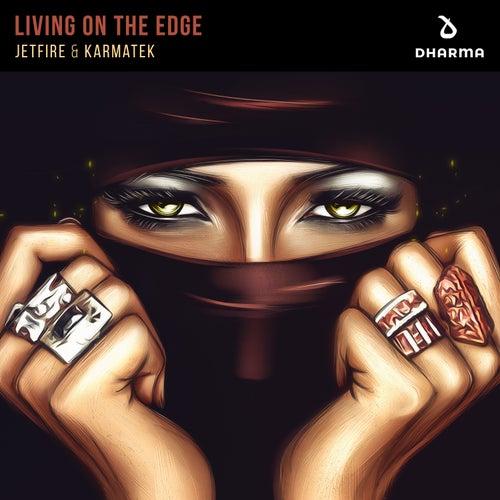 Living On The Edge von Jetfire