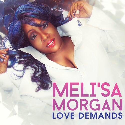 Love Demands de Meli'sa Morgan