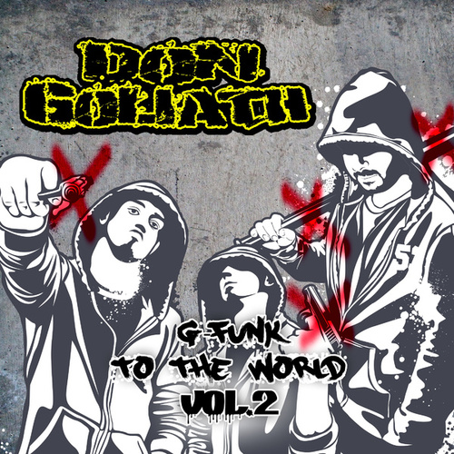 G-Funk to the World, Vol. 2 by Don Goliath
