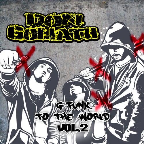 G-Funk to the World, Vol. 2 von Don Goliath