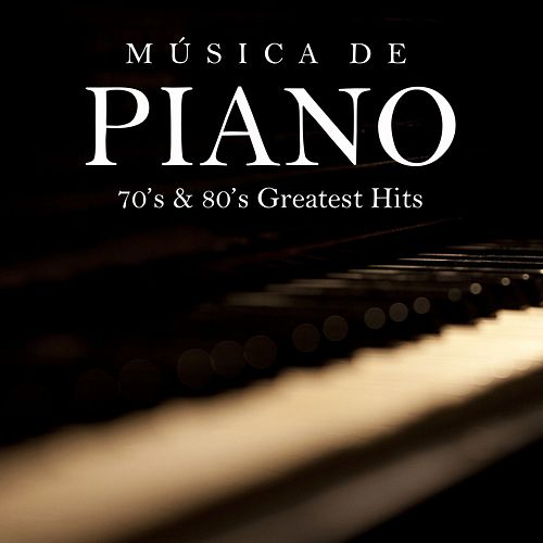 Música de Piano: 70's & 80's Greatest Hits by Música Instrumental de I'm In Records