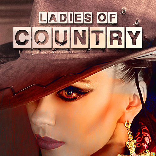 Ladies of Country by Various Artists