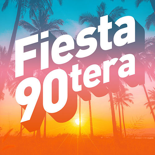 Fiesta 90tera de Various Artists
