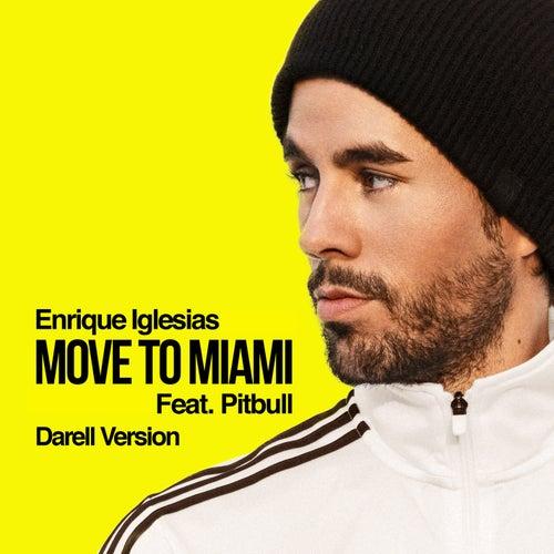 MOVE TO MIAMI (Darell Version) de Enrique Iglesias