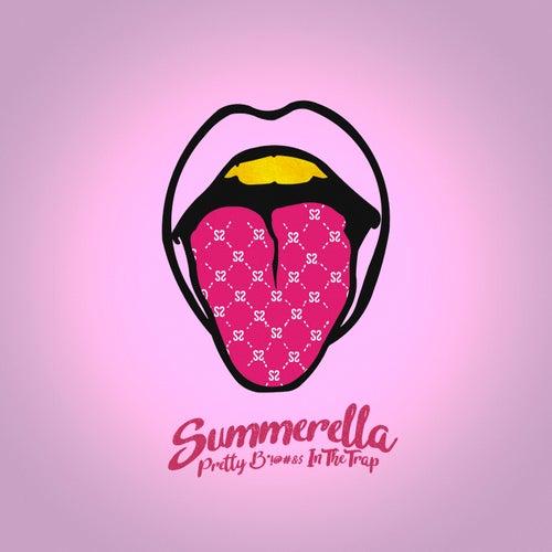 Pretty Bitches in the Trap by Summerella