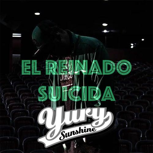 El Reinado Suicida by Yury Sunshine