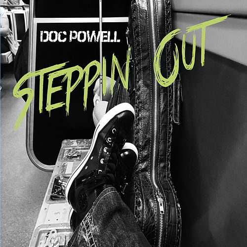 Steppin Out by Doc Powell