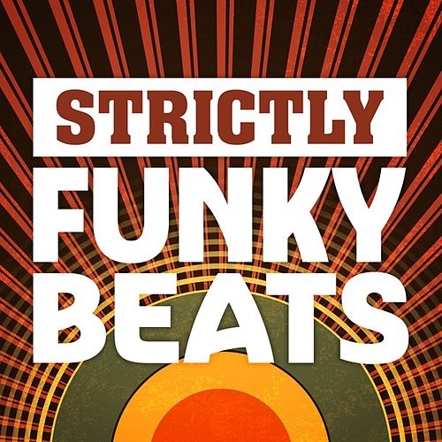 Strictly Funky Beats by Various Artists