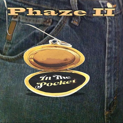 In the Pocket by Phaze Ii