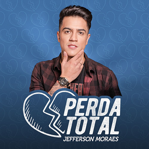 Perda Total de Jefferson Moraes
