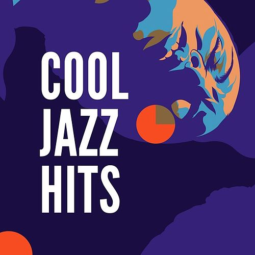 Cool Jazz Hits von Various Artists