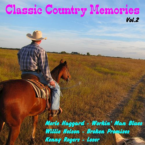 Classic Country Memories , Vol. 2 by Various Artists