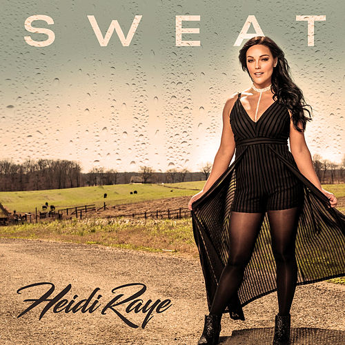 Sweat by Heidi Raye