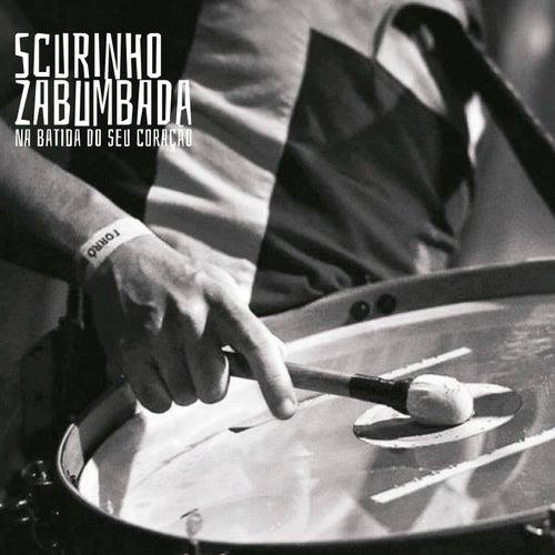 Na Batida do Seu Coração von Scurinho Zabumbada