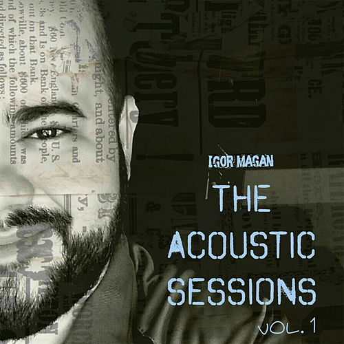 The Acoustic Sessions, Vol. 1 de Igor Magan