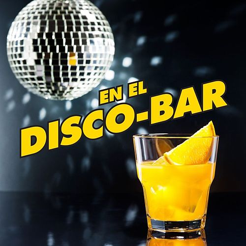 En el Disco-Bar by Various Artists