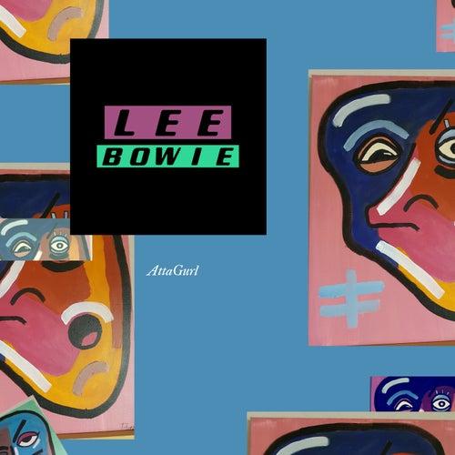 AttaGurl von Lee Bowie