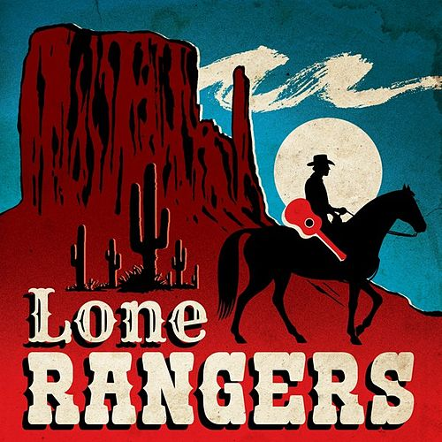 Lone Rangers by Various Artists