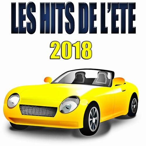 Les Hits de l'été 2018 de Various Artists