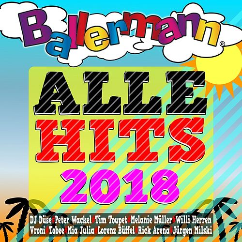 Ballermann - Alle Hits 2018 von Various Artists