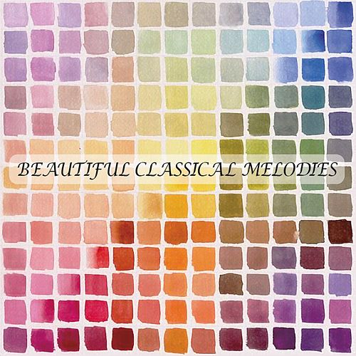 Beautiful Clasical Melodies by Various Artists