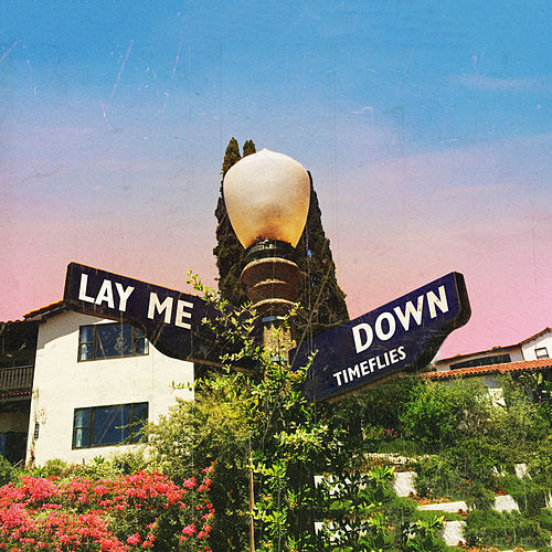 Lay Me Down de Timeflies