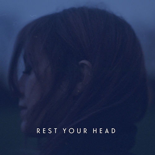 Rest Your Head de Lyves