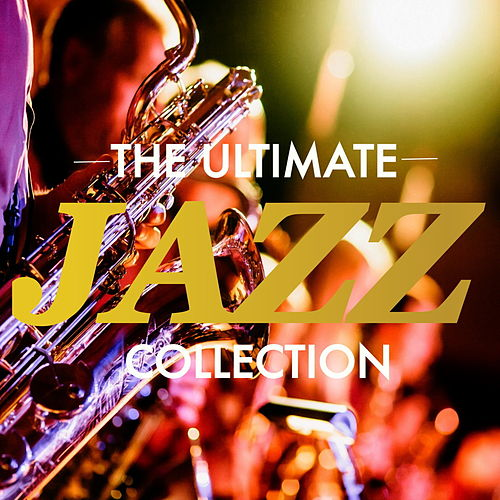 The Ultimate Jazz Collection de Various Artists