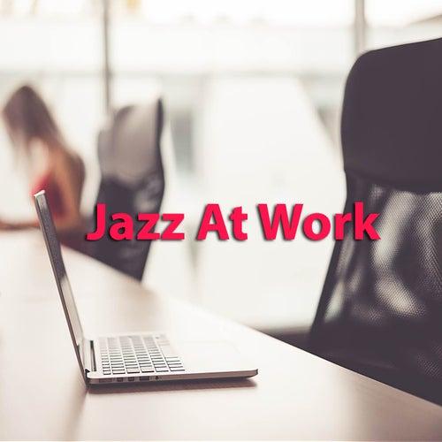 Jazz At Work von Various Artists