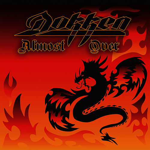 Almost Over (New Single) de Dokken