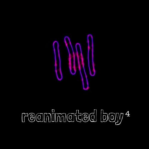 Four by Reanimated Boy