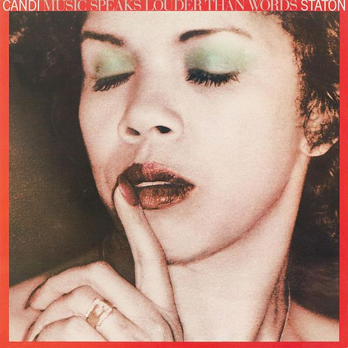 Music Speaks Louder Than Words by Candi Staton