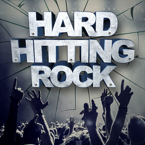 Hard Hitting Rock von Various Artists