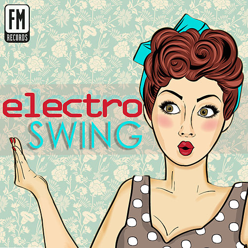 Electro Swing by Alfredo Bochicchio