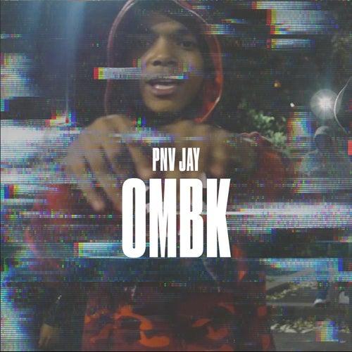 Ombk by PNV Jay