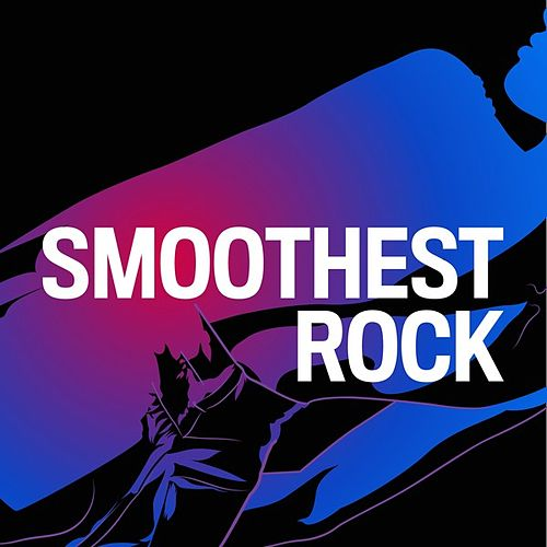 Smoothest Rock de Various Artists