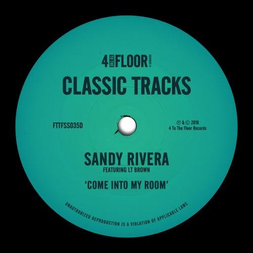 Come Into My Room (feat. LT Brown) de Sandy Rivera