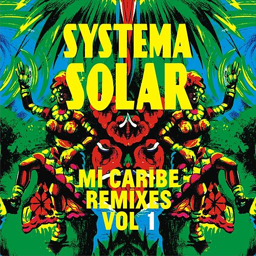 Mi Caribe Remixes, Vol. 1 de Systema Solar