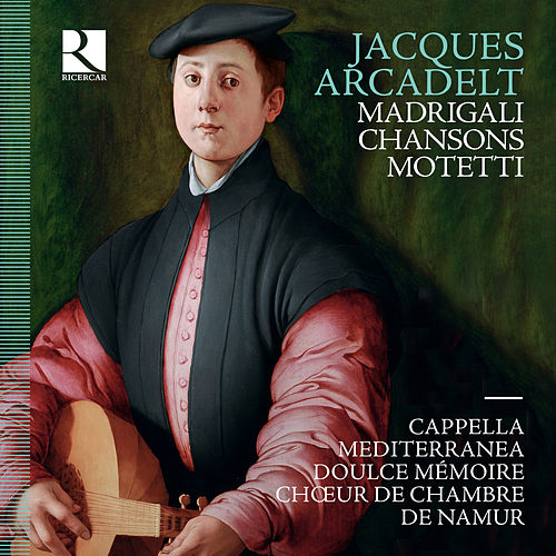Arcadelt: Motteti - Madrigali - Chansons de Various Artists