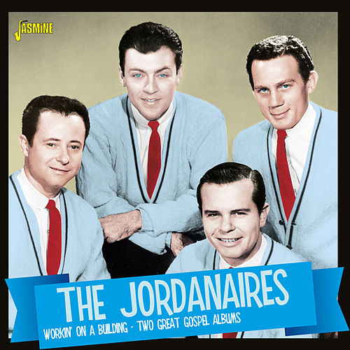 Working on a Building (Two Great Gospel Albums) by The Jordanaires