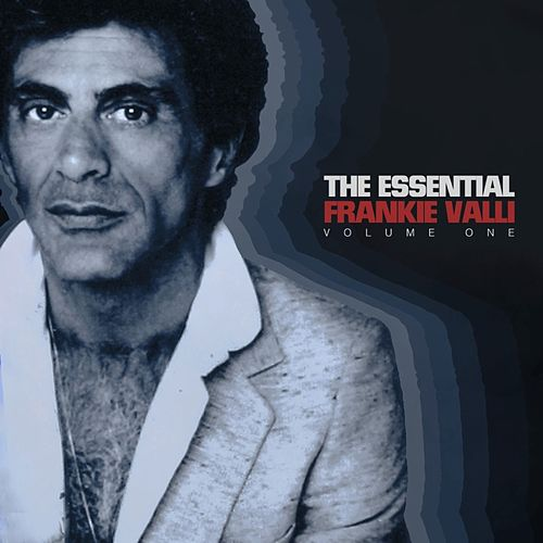 The Essential Frankie Valli Vol 1 von Frankie Valli