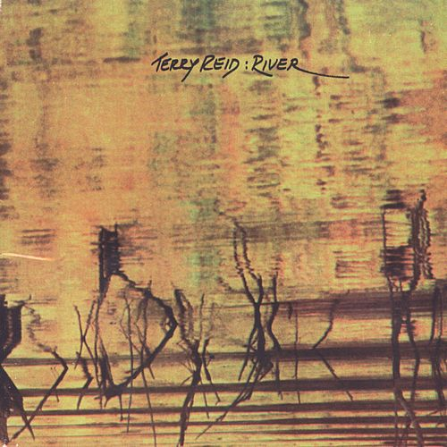 River by Terry Reid